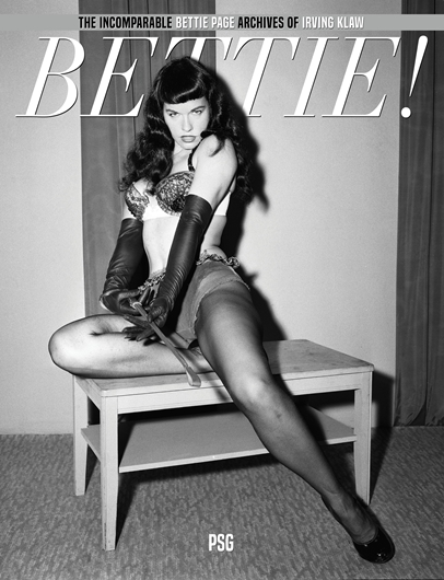 Picture of BETTIE! : The Incomparable Bettie Page Archives of Irving Klaw